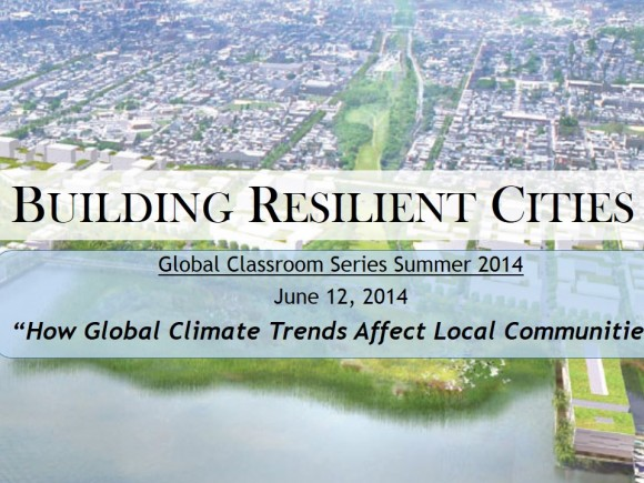 Building Resilient Cities: How Global Climate Trends Affect Local Communities